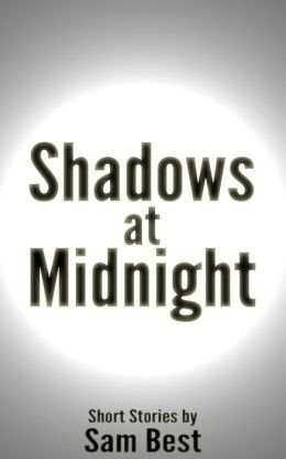 Shadows at Midnight