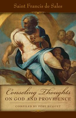 Consoling Thoughts on God and Providence