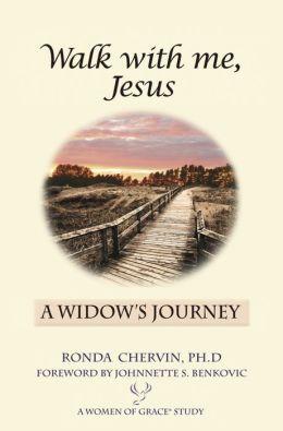 Walk With Me, Jesus: A Widow's Journey