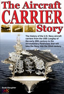 The Aircraft Carrier Story