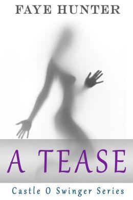 A Tease (Castle O Series)