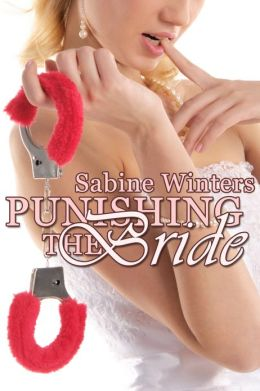 Punishing the Bride (Ds Menage Erotica)