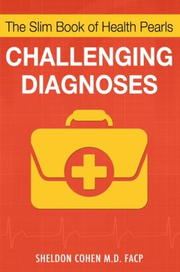 The Slim Book of Health Pearls: Challenging Diagnoses