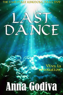 Last Dance: A Retold Fairy Tale