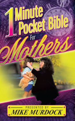 One Minute Pocket Bible For Mothers