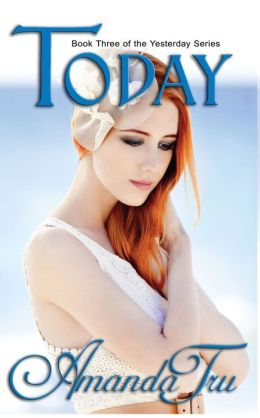 Today: Book Three (Christian Romantic Suspense, Time Travel Romance)