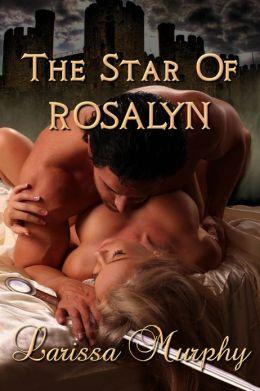 The Star Of Rosalyn - (Medieval Novella)