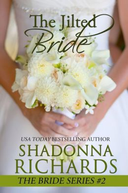 The Jilted Bride (The Bride Series, #2)