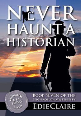 Never Haunt a Historian [Book 7]