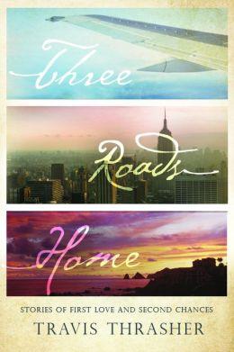 Three Roads Home