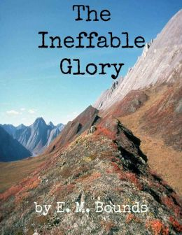 The Ineffable Glory