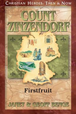 Count Zinzendorf: Firstfruit