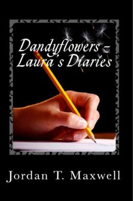 Dandyflowers - Laura's Diaries