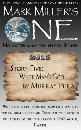 Mark MIller's One 2013 - Volume 5 - White Man's God