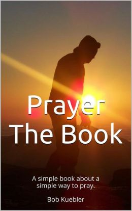 Prayer The Book