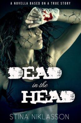 Dead In The Head Epub