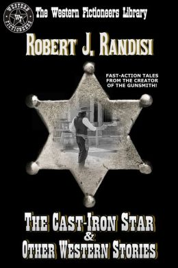 The Cast-Iron Star and Other Western Stories