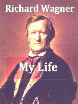 My Life, Volumes I-II Complete