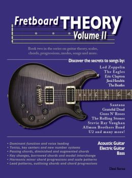 Fretboard Theory Volume II