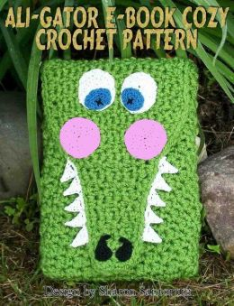 Ali-Gator E-book Cozy Crochet Pattern