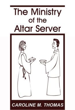 The Ministry of the Altar Server