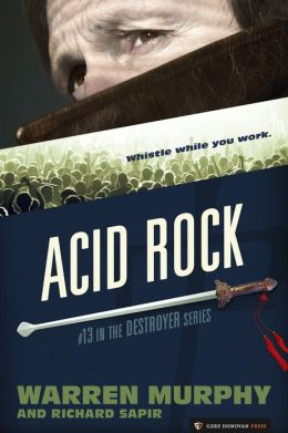 Acid Rock (The Destroyer #13)