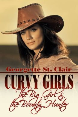 Curvy Girls: The Big Girl And The Bounty Hunter