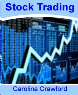 Stock Trading: The Neatest Little Guide to Online Stock Trading, Free Stock Trading, Penny Stock Trading, Virtual Stock Trading and How to Start Stock Trading