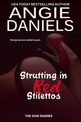 Strutting in Red Stilettos