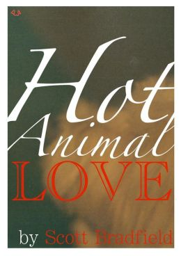 Hot Animal Love:Tales of Modern Romance