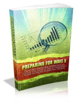 Preparing For Wave 5