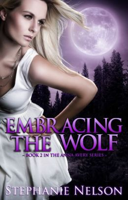 Embracing the Wolf - Book #2