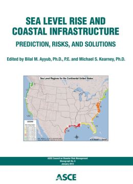 Sea Level Rise and Coastal Infrastructure: Prediction, Risks, and Solutions
