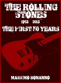 The Rolling Stones: The First 50 Years