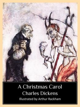 A Christmas Carol (Illustrated by Arthur Rackham)
