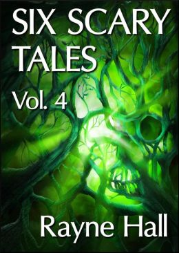 Six Scary Tales Vol. 4