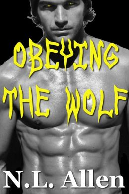 Obeying the Wolf (rough werewolf sex)