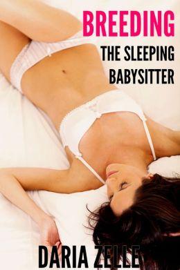 Breeding the Sleeping Babysitter (surprise sex)