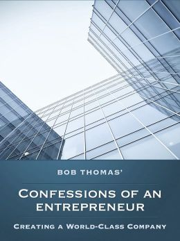 Confessions of the Entrepreneur