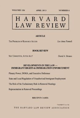 Harvard Law Review: Volume 126, Number 6 - April 2013