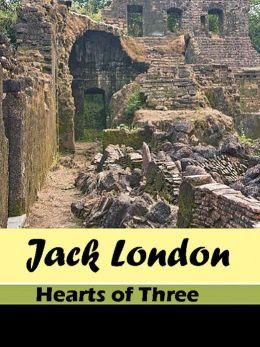 Hearts of Three - Jack London
