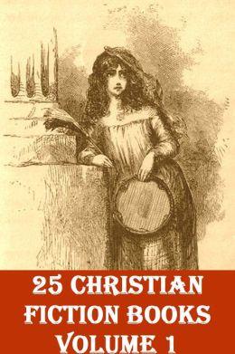 25 CHRISTIAN FICTION BOOKS, Volume 1