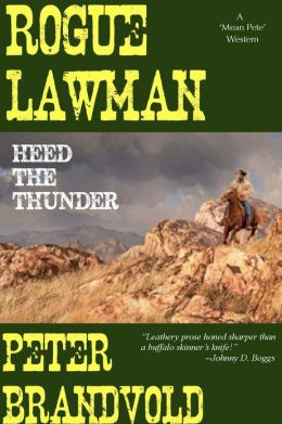 Rogue Lawman: Heed The Thunder