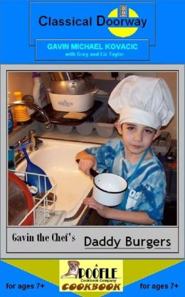 Gavin the Chef's Daddy Burgers