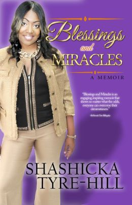 Miracles & Blessings: A Memoir