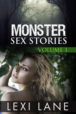 Monster Sex Stories (Complete Paranormal Erotic Collection)