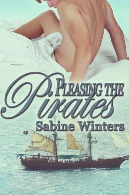 Pleasing the Pirates (Gay Gangbang Erotica)