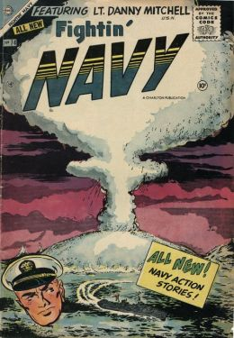 Fightin Navy Number 74 War Comic Book