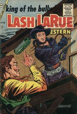 Lash LaRue Number 54 Western Comic Book