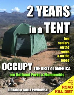 2 Years In A Tent